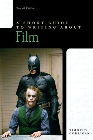 A Short Guide to Writing About Film 7ed.
