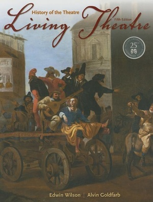 Living Theatre: History of the Theatre 5ed.