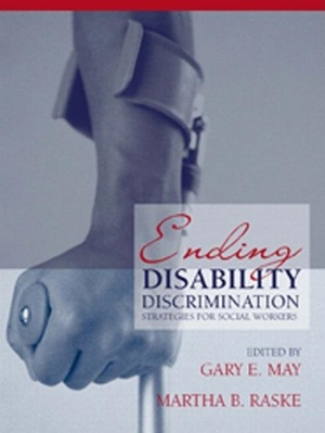 Ending Disability Discrimination: Strategies for Social Workers
