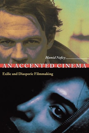 An Accented Cinema : Exilic and Diasporic Filmmaking