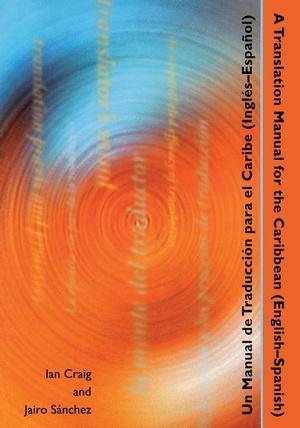 A Translation Manual for the Caribbean (English-Spanish)