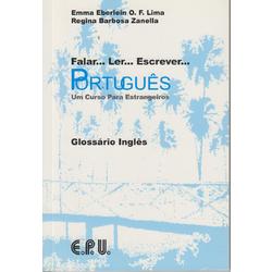 Falar Ler Escrever... Portugues: Um Curso Para Estrangeiros - Glossario Ingles