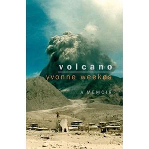 Volcano: A Memoir