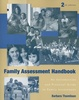 Family Assessment Handbook: An Introductory Practice Guide... 2 E