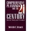 Comprehensive Planning For the 21st Century