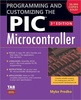 Programming and Customizing the PIC Microcontroller 3ed.