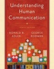 Understanding Human Communication/10E