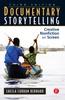 Documentary Storytelling 3ed.
