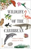 Wildlife of the Caribbean (Princeton Pocket Guides)