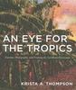 An Eye for the Tropics