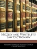 Mozley and Whiteley's Law Dictionary