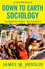 Down to Earth Sociology & Introductory Readings