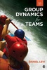 Group Dynamics for Teams 5/E