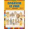 Spanish Is Fun - Book 1