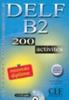 DELF B2 200 Actitivities