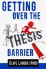 Getting Over the Thesis Barrier (e-Book)