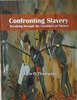 Confronting Slavery: Breaking Through the Corridors of Silence