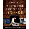How to Write For The World of Work 7ed.